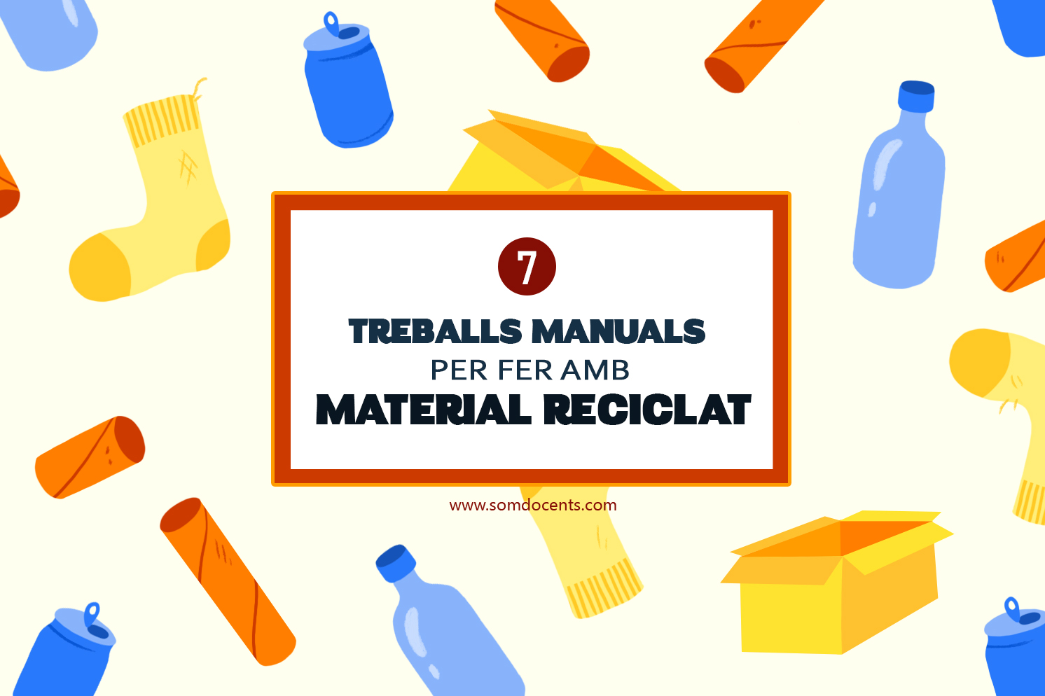 SomDocents-material-reciclat