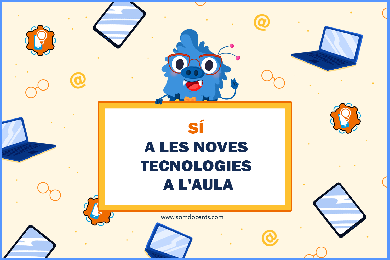 somdocents-si-a-les-noves-tecnologies-a-l'aula