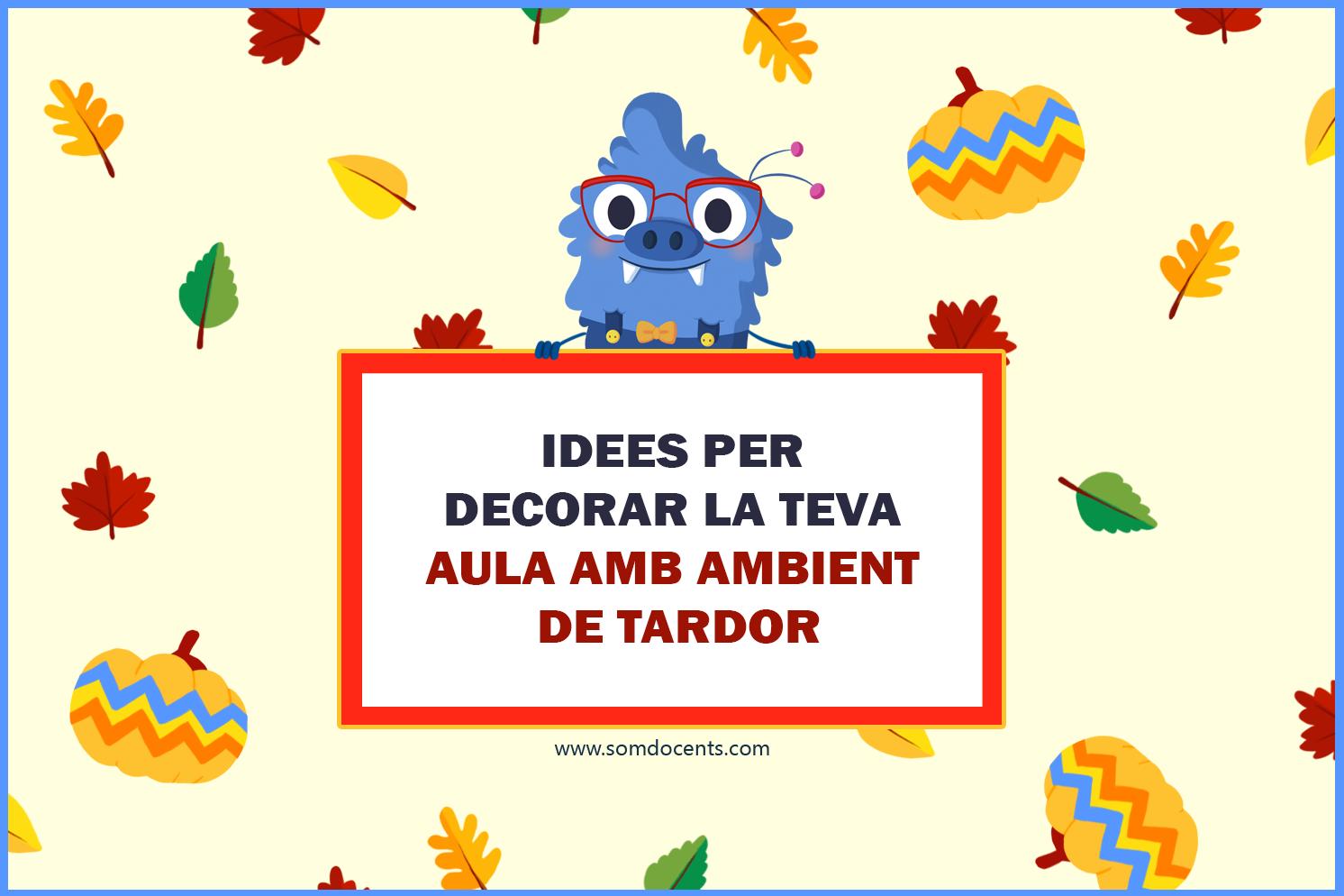 SD_idees_per_decorar_la_teva_aula_amb_ambient_de_tardor